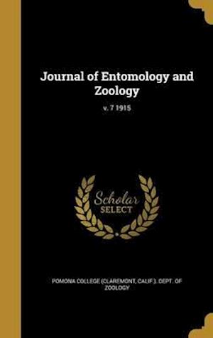 Bog, hardback Journal of Entomology and Zoology; V. 7 1915