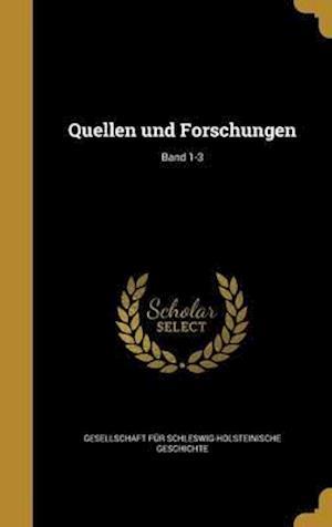 Bog, hardback Quellen Und Forschungen; Band 1-3