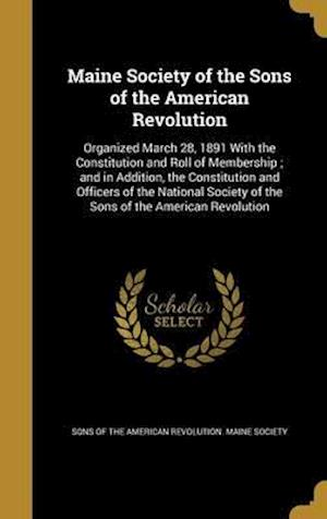 Bog, hardback Maine Society of the Sons of the American Revolution