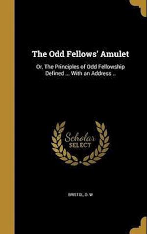 Bog, hardback The Odd Fellows' Amulet
