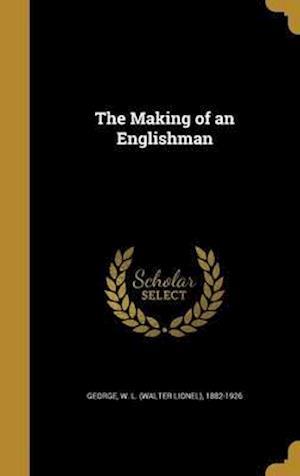 Bog, hardback The Making of an Englishman