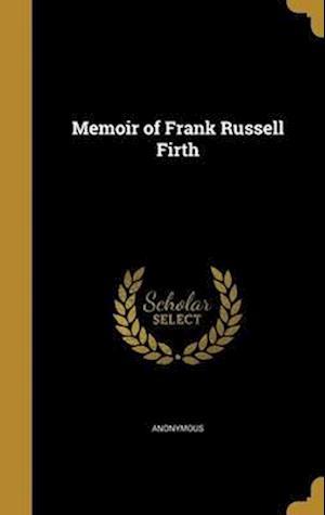 Bog, hardback Memoir of Frank Russell Firth
