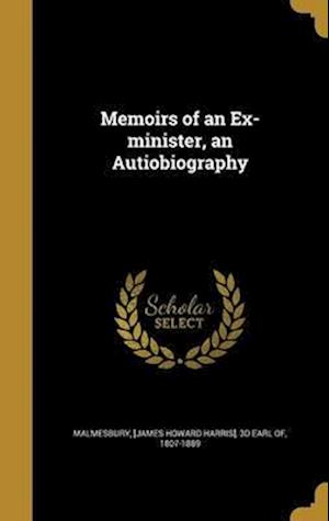 Bog, hardback Memoirs of an Ex-Minister, an Autiobiography