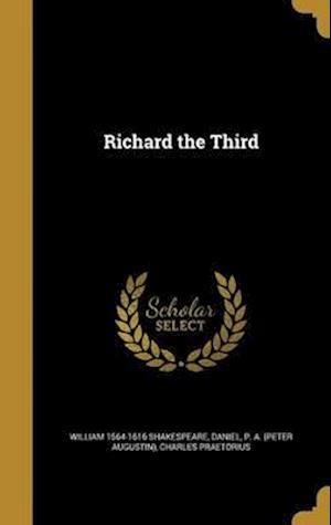 Bog, hardback Richard the Third af Charles Praetorius, William 1564-1616 Shakespeare