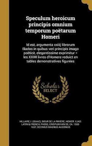 Bog, hardback Speculum Heroicum Principis Omnium Temporum Poetarum Homeri