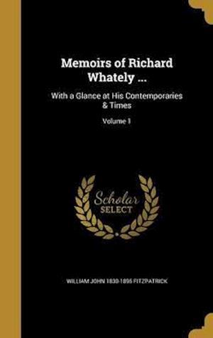 Bog, hardback Memoirs of Richard Whately ... af William John 1830-1895 Fitzpatrick