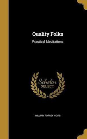 Bog, hardback Quality Folks af William Forney Hovis