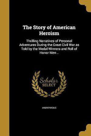 Bog, paperback The Story of American Heroism