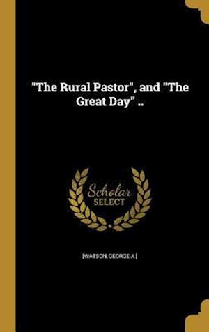 Bog, hardback The Rural Pastor, and the Great Day ..