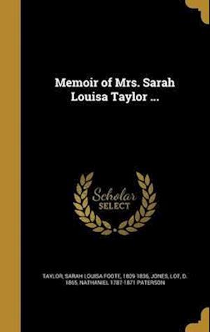 Bog, hardback Memoir of Mrs. Sarah Louisa Taylor ... af Nathaniel 1787-1871 Paterson