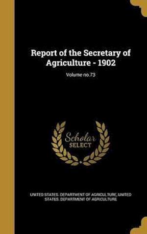 Bog, hardback Report of the Secretary of Agriculture - 1902; Volume No.73