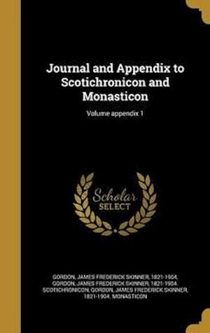 Bog, hardback Journal and Appendix to Scotichronicon and Monasticon; Volume Appendix 1