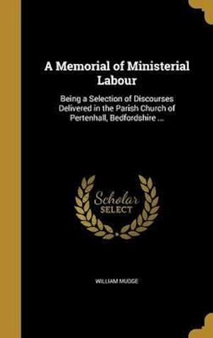 Bog, hardback A Memorial of Ministerial Labour af William Mudge