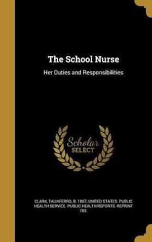 Bog, hardback The School Nurse