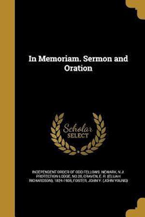 Bog, paperback In Memoriam. Sermon and Oration
