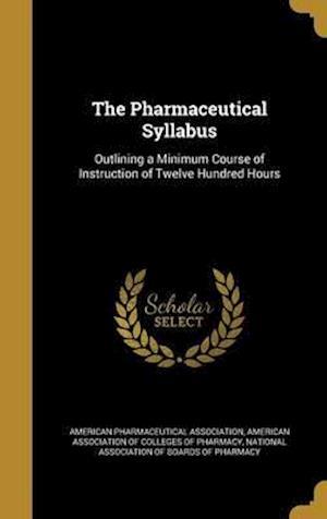 Bog, hardback The Pharmaceutical Syllabus