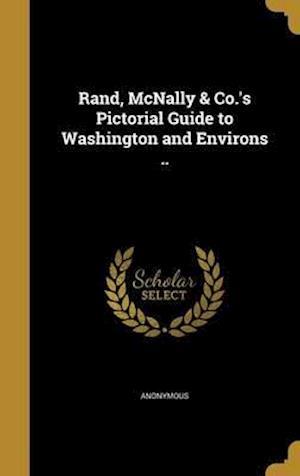 Bog, hardback Rand, McNally & Co.'s Pictorial Guide to Washington and Environs ..