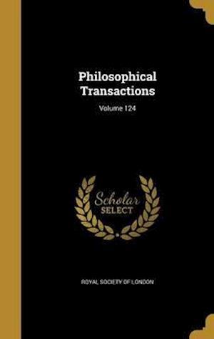 Bog, hardback Philosophical Transactions; Volume 124