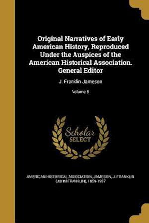 Bog, paperback Original Narratives of Early American History, Reproduced Under the Auspices of the American Historical Association. General Editor