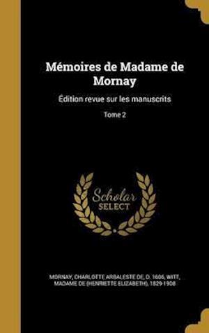 Bog, hardback Memoires de Madame de Mornay