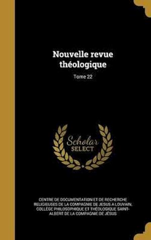 Bog, hardback Nouvelle Revue Theologique; Tome 22