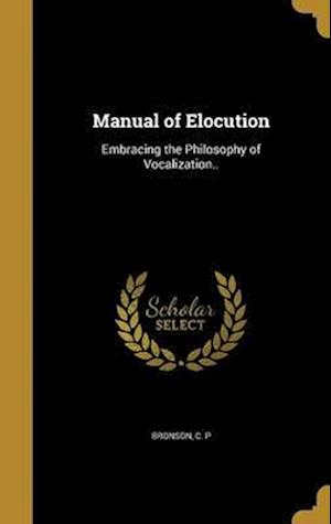 Bog, hardback Manual of Elocution
