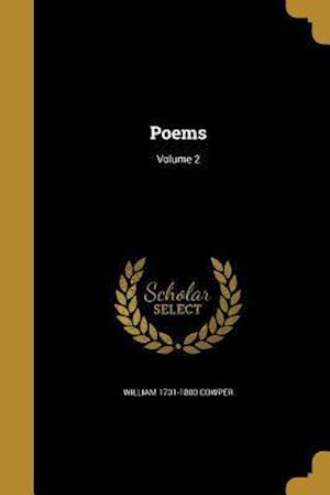 Bog, paperback Poems; Volume 2 af William 1731-1800 Cowper