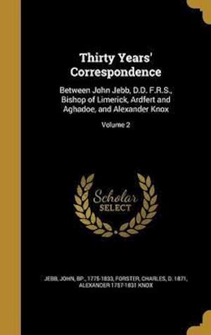 Thirty Years' Correspondence af Alexander 1757-1831 Knox