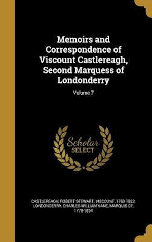 Bog, hardback Memoirs and Correspondence of Viscount Castlereagh, Second Marquess of Londonderry; Volume 7