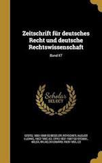 Zeitschrift Fur Deutsches Recht Und Deutsche Rechtswissenschaft; Band 17 af Otto 1831-1887 Ed Stobbe, Georg 1809-1888 Ed Beseler