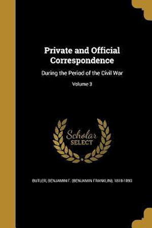 Bog, paperback Private and Official Correspondence