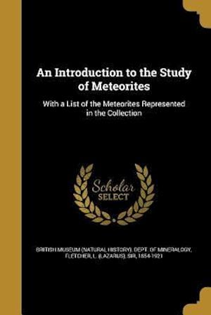 Bog, paperback An Introduction to the Study of Meteorites