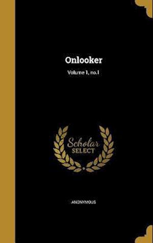 Bog, hardback Onlooker; Volume 1, No.1