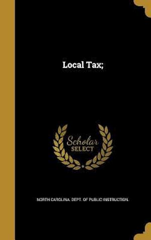 Bog, hardback Local Tax;