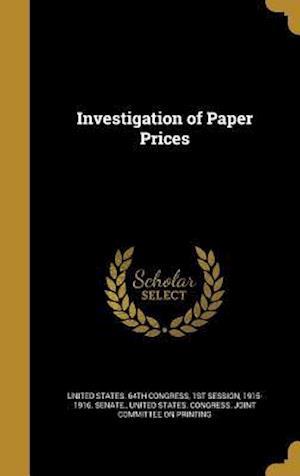 Bog, hardback Investigation of Paper Prices