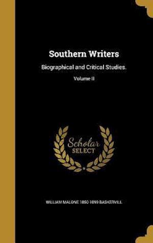 Bog, hardback Southern Writers af William Malone 1850-1899 Baskervill