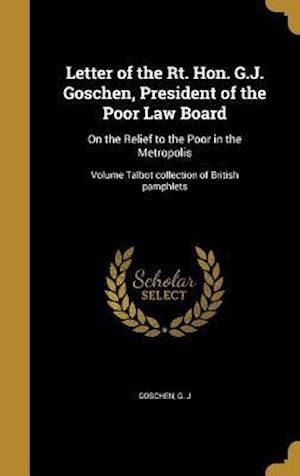 Bog, hardback Letter of the Rt. Hon. G.J. Goschen, President of the Poor Law Board