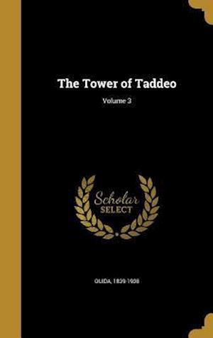 Bog, hardback The Tower of Taddeo; Volume 3