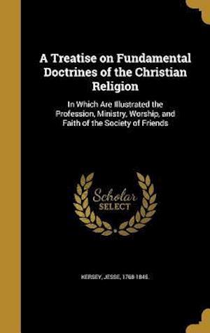 Bog, hardback A   Treatise on Fundamental Doctrines of the Christian Religion