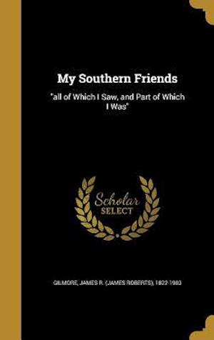 Bog, hardback My Southern Friends