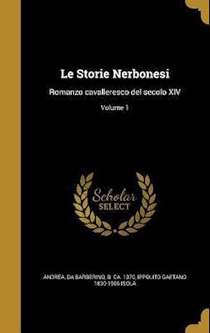 Bog, hardback Le Storie Nerbonesi af Ippolito Gaetano 1830-1906 Isola