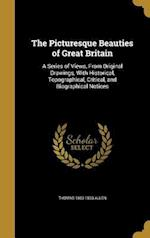 The Picturesque Beauties of Great Britain af Thomas 1803-1833 Allen