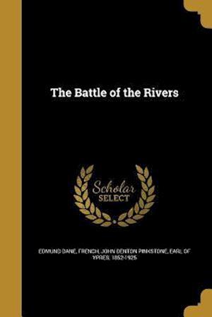 Bog, paperback The Battle of the Rivers af Edmund Dane