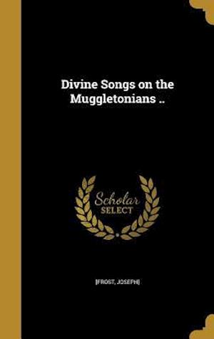 Bog, hardback Divine Songs on the Muggletonians ..