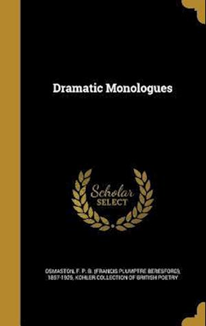 Bog, hardback Dramatic Monologues