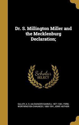 Bog, hardback Dr. S. Millington Miller and the Mecklenburg Declaration;