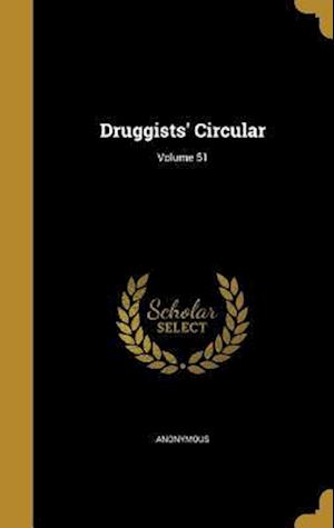 Bog, hardback Druggists' Circular; Volume 51