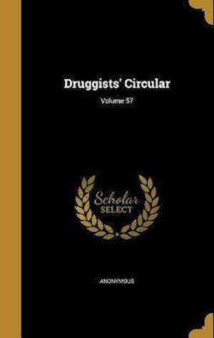 Bog, hardback Druggists' Circular; Volume 57