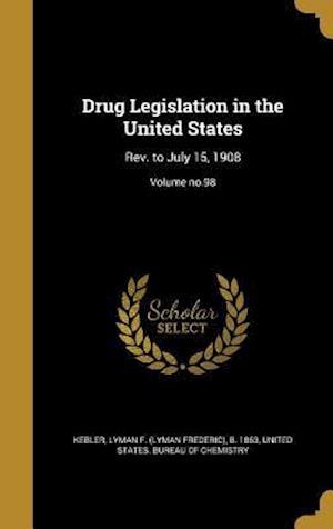 Bog, hardback Drug Legislation in the United States