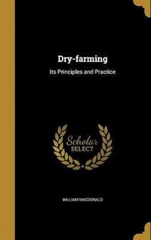 Bog, hardback Dry-Farming af William Macdonald